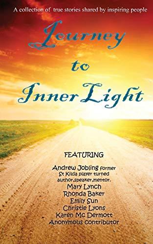 Journey to Inner Light: Mc Dermott, karen, Jobling, Andrew, Baker, Rhonda, Sun, Emily, Lyons, ...