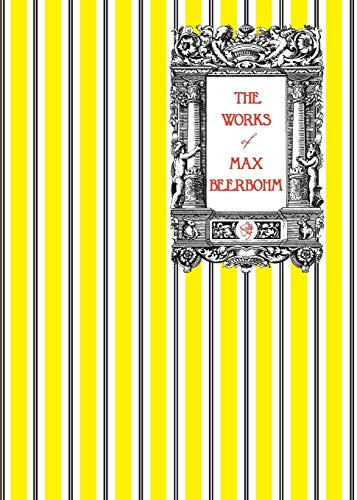 9780987483577: The Works of Max Beerbohm
