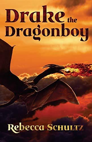 9780987497093: Drake the Dragonboy