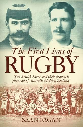 The First Lions of Rugby: Sean Fagan