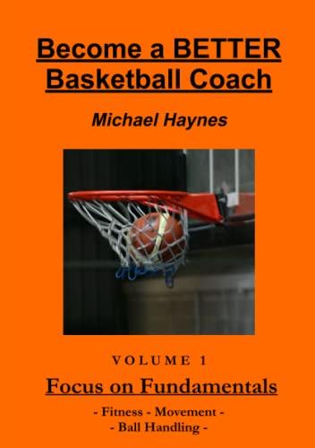 9780987508409: Become A Better Basketball Coach