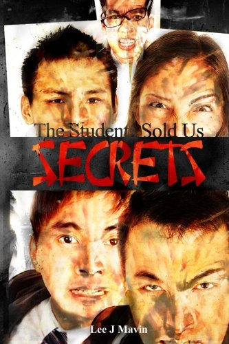 9780987516596: The Students Sold Us Secrets: Volume One