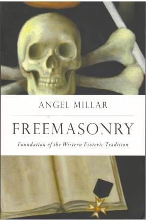 9780987520623: Freemasonry: Foundation of the Western Esoteric Tradition