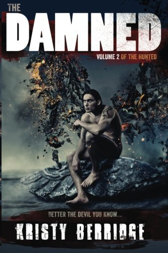9780987524706: The Damned (The Hunted)