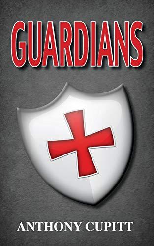 Guardians: Anthony Cupitt
