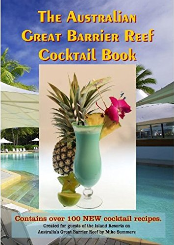 The Australian Great Barrier Reef Cocktail Book (Paperback): Mike Summers
