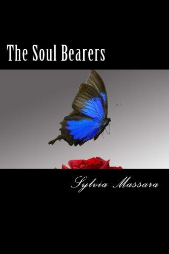 9780987547514: The Soul Bearers