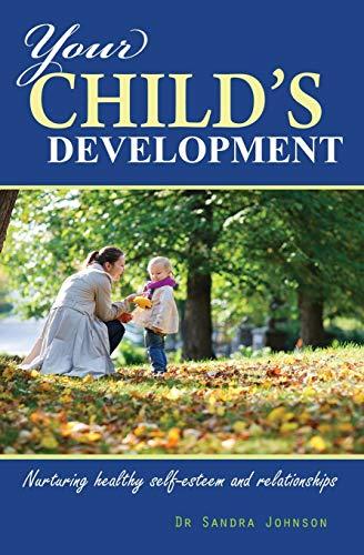 Your Child's Development: Johnson, Sandra Lucille J