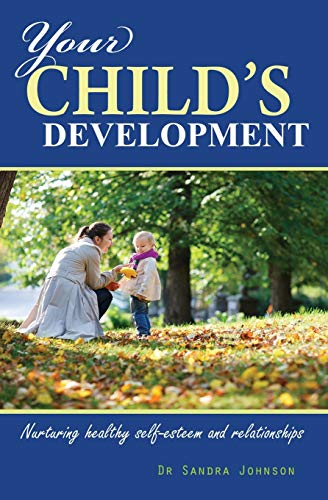 Your Childs Development: Sandra Lucille J Johnson