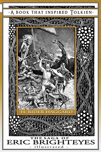 The Saga of Eric Brighteyes - Illustrated: Tolkien's Bookshelf #6 (Volume 6): Haggard, H Rider