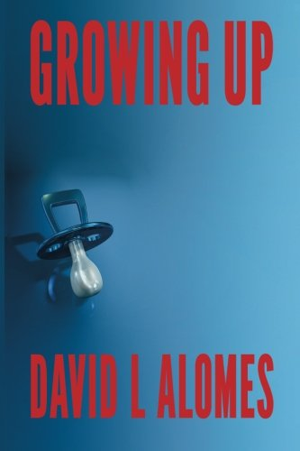 9780987559906: Growing Up (Growing Trilogy) (Volume 1)