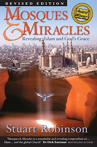 9780987560865: Mosques & Miracles: Revealing Islam and God's Grace