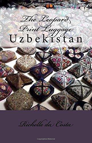 9780987564931: Uzbekistan: The Leopard Print Luggage