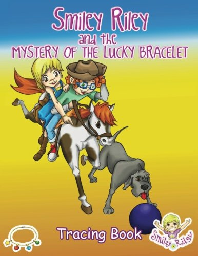 9780987577351: Smiley Riley and the Mystery of the Lucky Bracelet Tracing Book (Adventure Series)