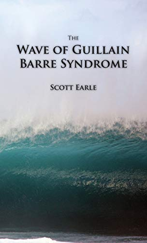 9780987591302: The Wave of Guillain-Barre Syndrome