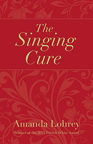 9780987593801: The Singing Cure