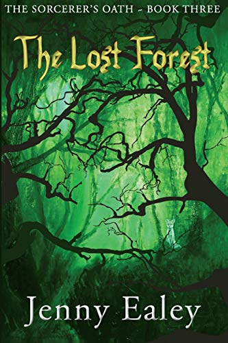 9780987601759: The Lost Forest: The Sorcerer's Oath Book 3