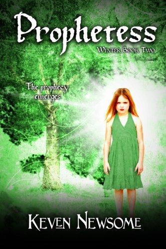 Prophetess (Winter Book 2): Newsome, Keven