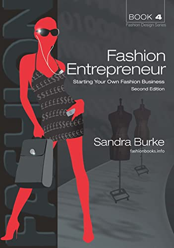 9780987668318: Fashion Entrepreneur: Starting Your Own Fashion Business (FASHION DESIGN SERIES)