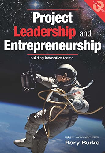 Project Leadership and Entrepreneurship: Building Innovative Teams (Project Management): Burke, ...