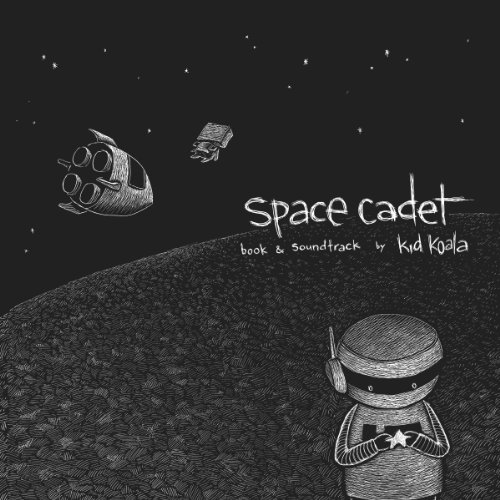 Space Cadet (Book + CD): Kid Koala