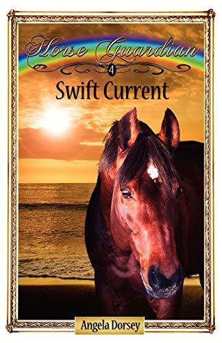 9780987684820: Swift Current (Horse Guardian)