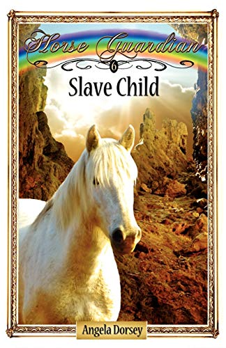 9780987684868: Slave Child (Horse Guardian)