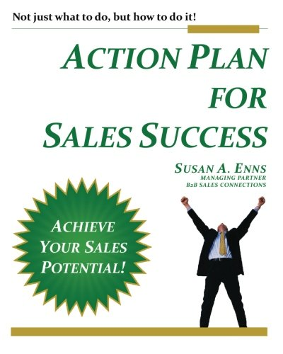 9780987692801: Action Plan For Sales Success: Not just what to do, but how to do it!