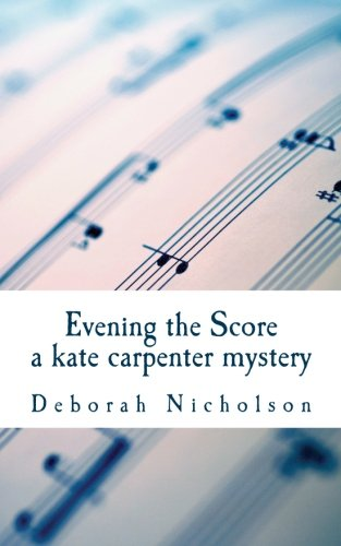 9780987694652: Evening the Score: a kate carpenter mystery