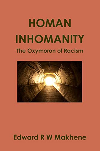 Homan Inhomanity: Edward Makhene