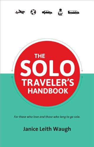 9780987706126: The Solo Traveler's Handbook 2nd Edition (Traveler's Handbooks)