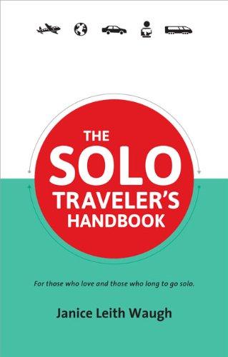 9780987706126: The Solo Traveler's Handbook 2nd Edition (Traveler's Handbooks)