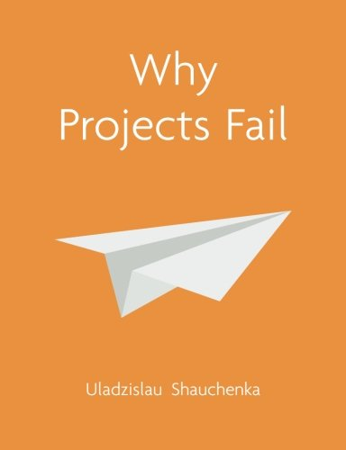 9780987724205: Why Projects Fail