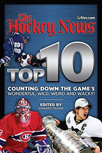 9780987747471: Hockey News Top 10: Counting Down the Game's Wonderful, Wild, Weird and Wacky!