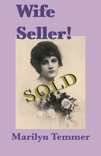 Wife Seller!: Temmer, Marilyn