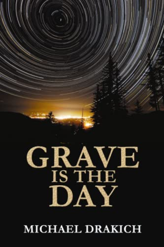 9780987770615: Grave Is The Day