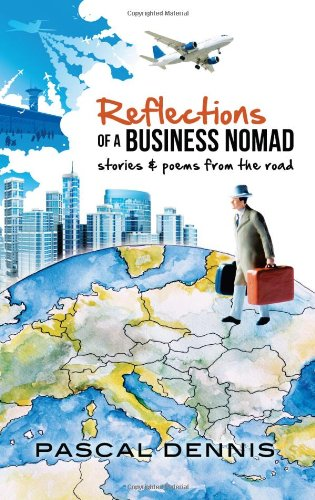9780987778604: Reflections of a Business Nomad