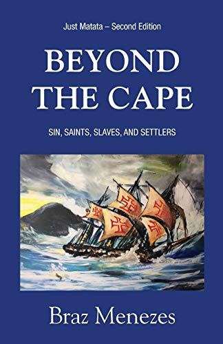 9780987796349: Beyond the Cape: Sin, Saints. Slaves, and Settlers (Matata Trilogy)