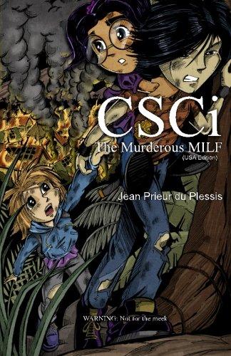 9780987801517: CSCi: The Murderous MILF (Volume 1)