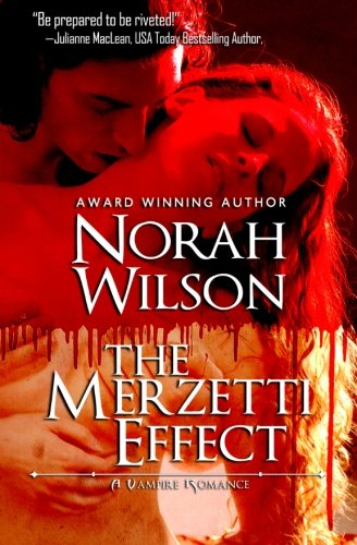9780987803771: The Merzetti Effect: A Vampire Romance (Volume 1)