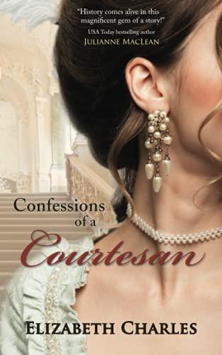 Confessions of a Courtesan: Hale, Deborah; Charles, Elizabeth