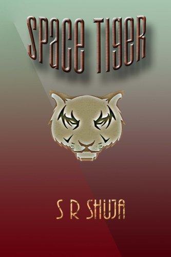 Space Tiger: Mr S R Shuja
