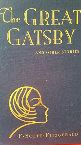 The Great Gatsby and Other Stories: Fitzgerald, F. Scott