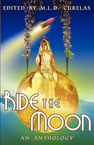 9780987824806: Ride the Moon
