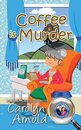 9780987840004: Coffee is Murder (McKinley Mysteries) (Volume 9)