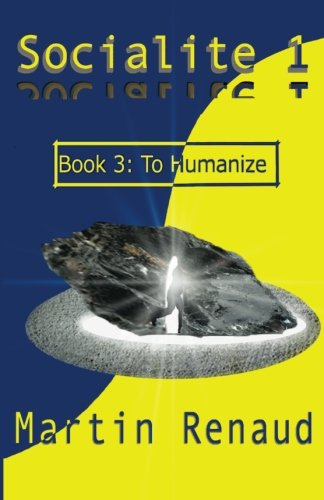 9780987851673: Socialite 1 Book 3: To Humanize