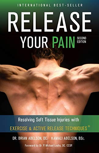 Release Your Pain: Abelson, Brian, Dr.