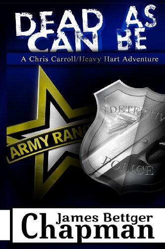 9780987886538: Dead As Can Be: A Chris Carrol / Heavy Hart Adventure (Volume 1)