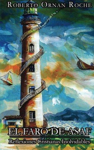 9780987901101: El Faro de Asaf: Reflexiones Cristianas Inolvidables