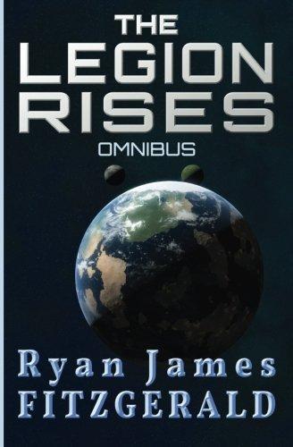 The Legion Rises: Omnibus: Ryan James Fitzgerald